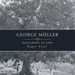 Who Is George Muller and Why Should You Care?